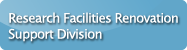 Research Facilities Renovation Support Division